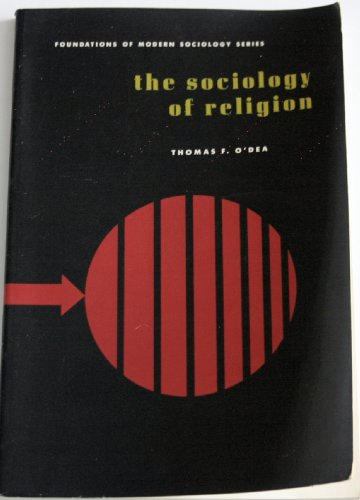 9780138213893: The Sociology of Religion - Foundations of Modern Sociology Series