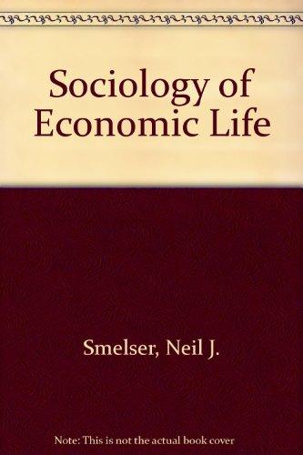 9780138215613: Sociology of Economic Life (Foundations of Modern Sociology)