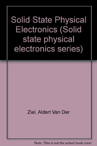 9780138216030: Solid state physical electronics (Solid state physical electronics series)
