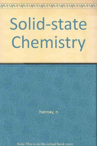 Solid-state chemistry: Hannay, N. B.