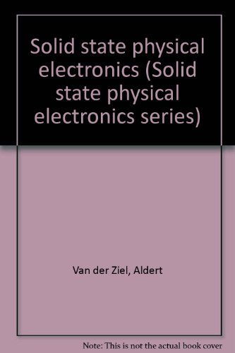 9780138219833: Solid state physical electronics (Solid state physical electronics series)
