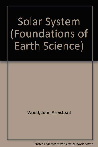 9780138220075: Solar System (Foundations of Earth Science)