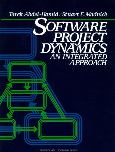 9780138220402: Software Project Dynamics: An Integrated Approach (Prentice-Hall Software Series)