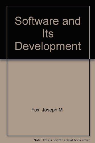 Software and Its Development: Joseph M. Fox