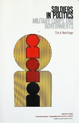 9780138221638: Soldiers in Politics: Military Coups and Governments (Prentice-Hall contemporary comparative politics series)