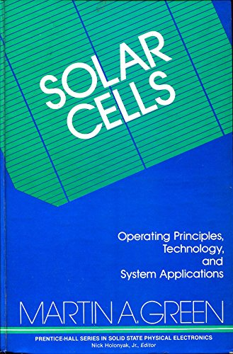 9780138222703: Solar Cells: Operating Principles, Technology, and System Applications (Prentice-Hall series in solid state physical electronics)