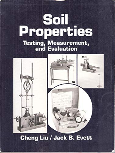 9780138223793: Soil Properties: Testing, Measurement and Evaluation