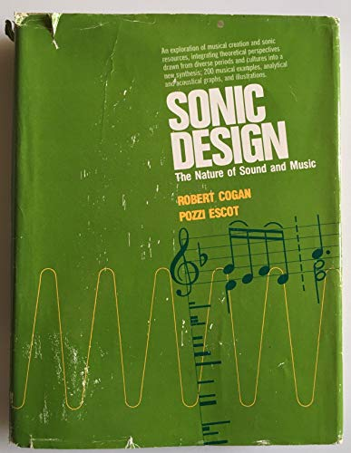 9780138227265: Sonic Design: The Nature of Sound and Music