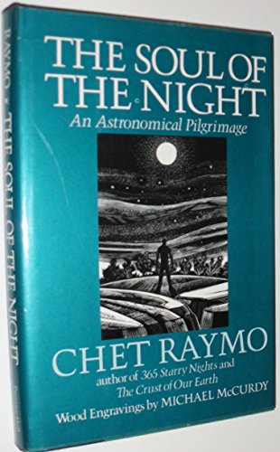 9780138228835: The Soul of the Night: An Astronomical Pilgrimmage