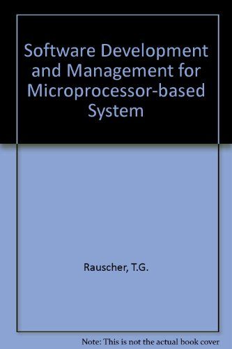 9780138229337: Software Development and Management for Microprocessor-Based Systems