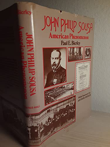 9780138235345: John Philip Sousa: American Phenomenon