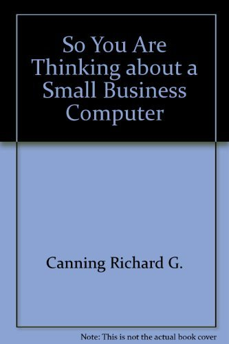 9780138236175: So You Are Thinking about a Small Business Computer