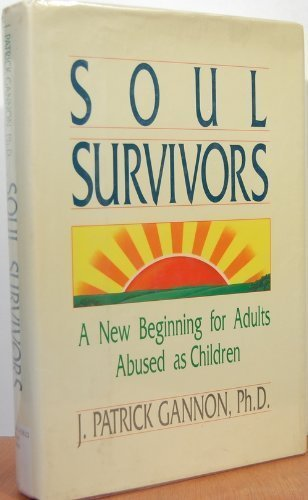 9780138236427: Soul Survivors: A New Beginning for Adults Abused As Children