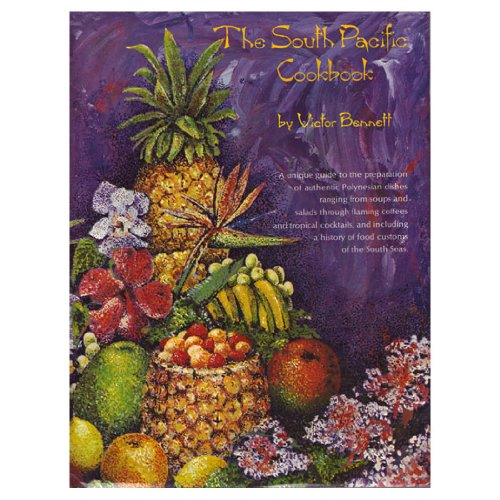 9780138237240: The South Pacific cookbook