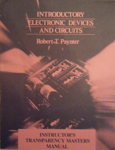 9780138237332: Introductory Electronic Devices and Circuits ( Instructor's Transparency Masters Manual)