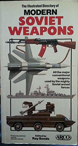 9780138237585: The Illustrated Directory of Modern Soviet Weapons (Arco Military Book)