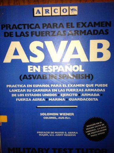 9780138243760: Asvab En Espanol: Practica Para El Examen De Las Fuerzas Armadas (Arco)