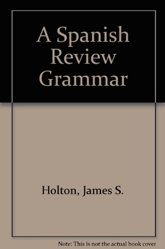 9780138244095: A Spanish Review Grammar: Theory and Practice