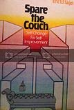 9780138244668: Spare the Couch: Self-change for Self-improvement (A Spectrum book)
