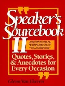 9780138246082: The Speaker's Sourcebook: Quotes, Stories and Anecdotes for Every Occasion