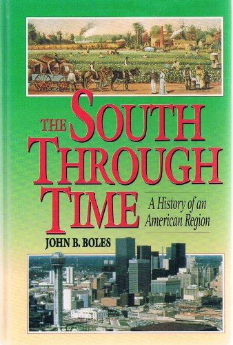 9780138250508: South Through Time, The: A History of an American Region, Combined Edition