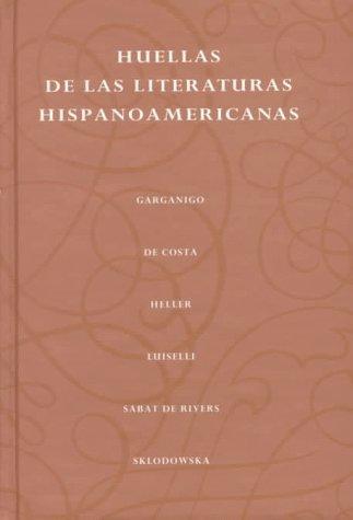 Huellas de las literaturas hispanoamericanas: John F. Garganigo,