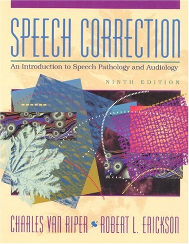9780138251420: Speech Correction: An Introduction to Speech Pathology and Audiology (9th Edition)