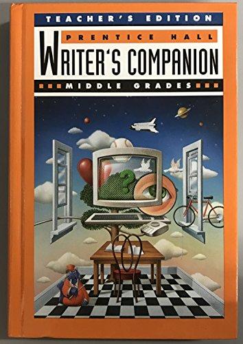 Prentice Hall Writers Companion: Middle Grades; Teachers: XXX