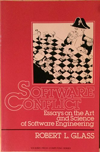 9780138261573: Software Conflict: Essays on the Art and Science of Software Engineering (Yourdon Press Computing Series)
