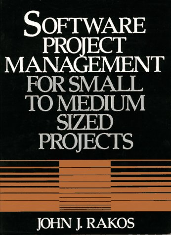 9780138261733: Software Project Management for Small to Medium Sized Projects