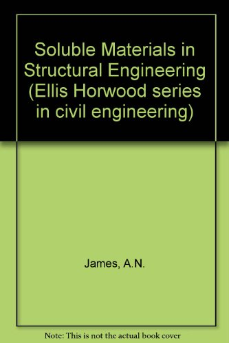 9780138262648: Soluble Materials in Structural Engineering (Ellis Horwood series in civil engineering)