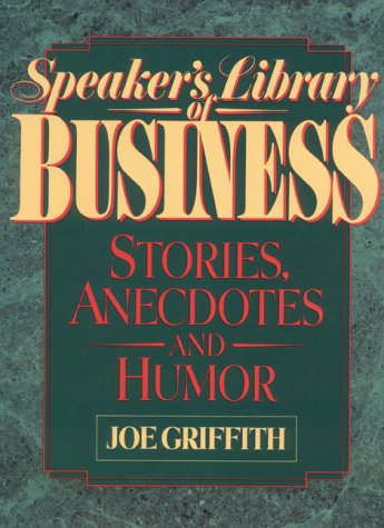 9780138269753: Speaker's Library of Business Stories, Anecdotes, and Humor