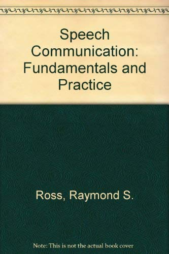9780138275365: Speech communication: Fundamentals and practice