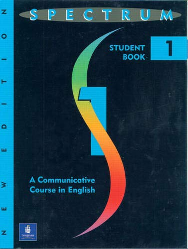 9780138298623: Spectrum 1, a Communicative Course in English: Student Book: a Communicative Course in English Level 1