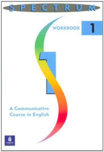9780138299460: Spectrum: A Communicative Course in English (Workbook 1)