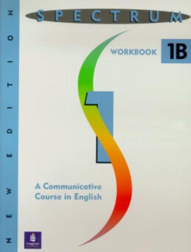 9780138299613: Spectrum: A Communicative Course in English 1, Level 1 Workbook 1B, New Edition