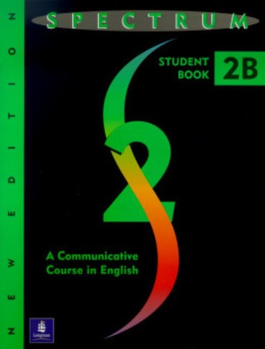 9780138300272: Spectrum: Level 2b Student Book: a Communicative Course in English (Spectrum 2b)