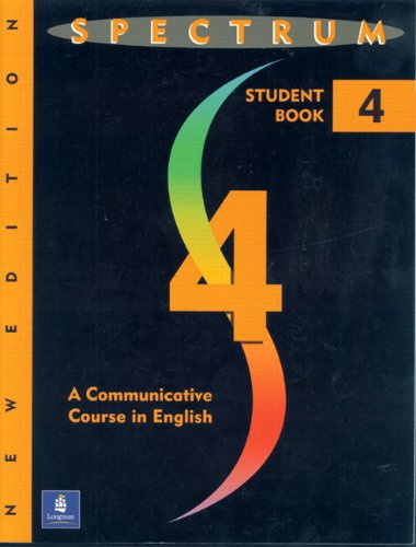 9780138301590: Spectrum 4: A Communicative Course in English: Student's Book Level 4