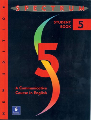9780138301910: Spectrum: A Communicative Course in English (Complete Student Book, Level 5, New Edition)