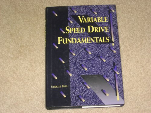 9780138316525: Variable Speed Drive Fundamentals