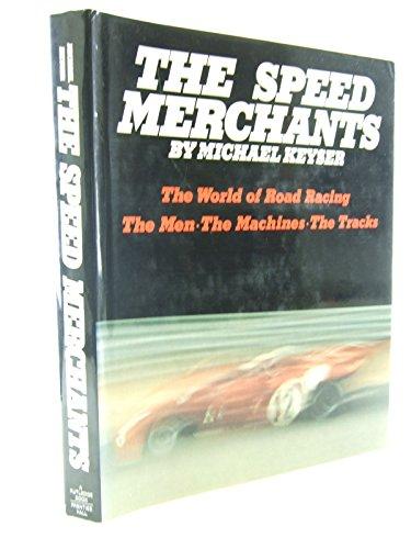 9780138338558: The Speed Merchants