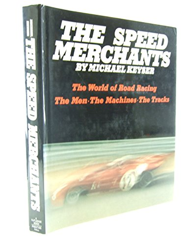 9780138338558: The Speed Merchants