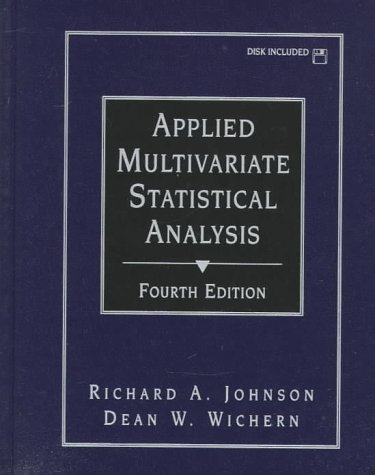 Applied Multivariate Statistical Analysis: Richard Arnold Johnson,