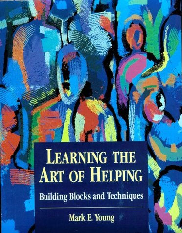9780138342685: Learning the Art of Helping: Building Blocks and Techniques