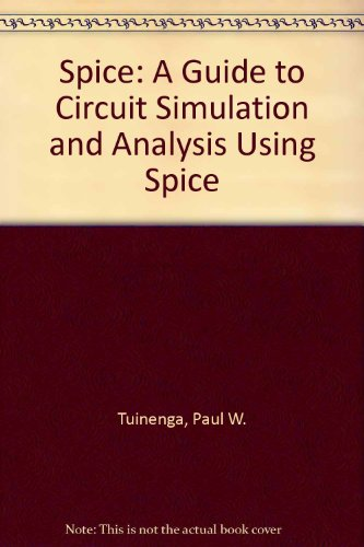 9780138346492: Spice: A Guide to Circuit Simulation and Analysis Using Spice
