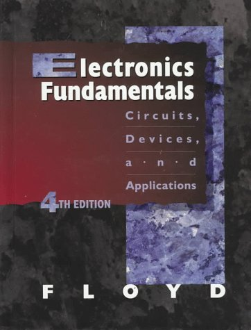 9780138352165: Electronics Fundamentals: Circuits, Devices and Applications