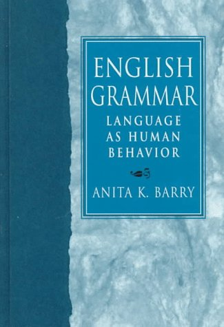 9780138352813: English Grammar: Language As Human Behavior