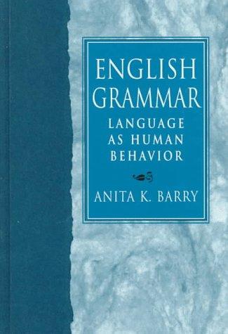 9780138352813: English Grammar: Language As Human Behavior