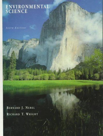9780138353315: Environmental Science: The Way the World Works