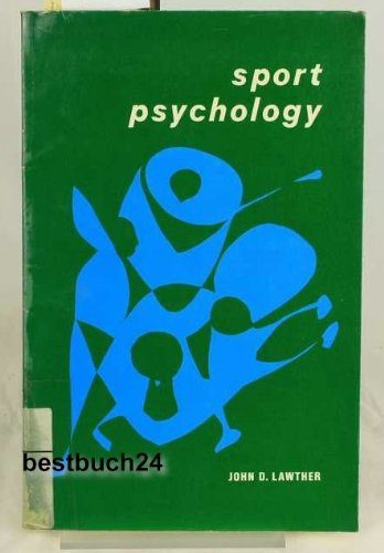 Sport Psychology: Lawther, John D.